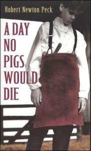 "Robert, the main character, had to help his dad kill and ""process"" his beloved pet pig, Pinky."